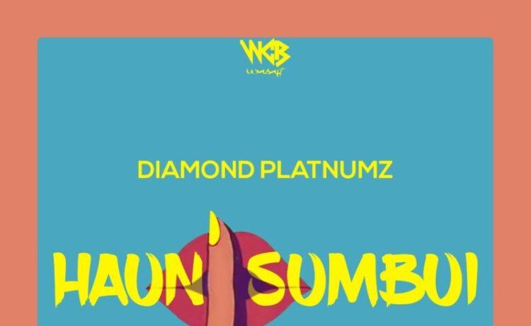 """Diamond Platnumz – """"Haunisumbui, JotNaija"""