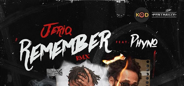 Jeriq ft Phyno -remember remix