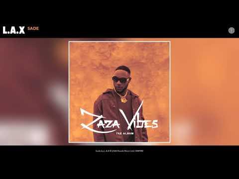 [ALBUM ]L.A.X – ZaZa Vibes, JotNaija