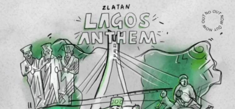 "Zlatan – ""Lagos Anthem Lyrics"""