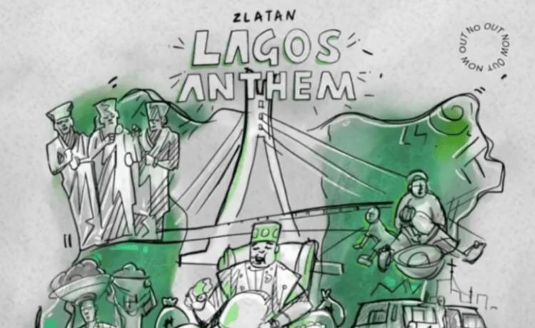 "Zlatan – ""Lagos Anthem Lyrics"", JotNaija"