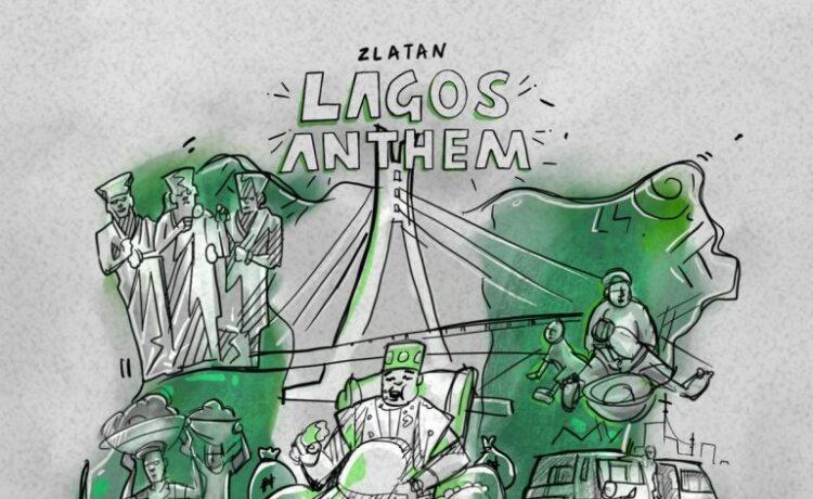 Zlatan Ibile – Lagos Anthem, JotNaija