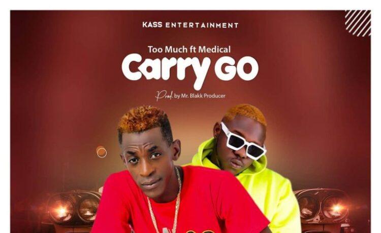 Too Much – Carry Go Ft Medikal, JotNaija