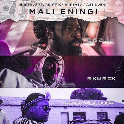Mali Eningi by Big Zulu, JotNaija