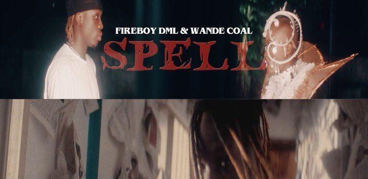 Fireboy DML Ft. Wande Coal – Spell