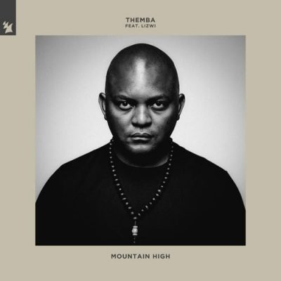 Themba ft Lizwi – Mountain High