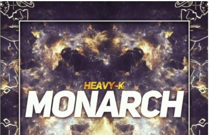 Heavy K – Monarch, JotNaija