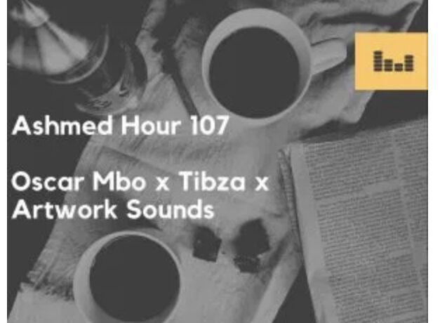 Oscar Mbo – Ashmed Hour 107 (Main Mix), JotNaija