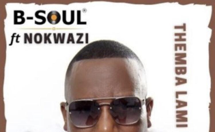B-Soul – Themba Lami, JotNaija