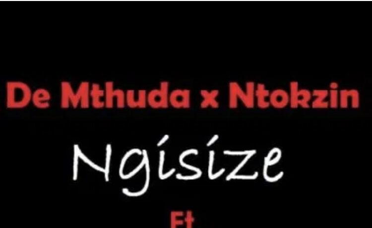 De Mthuda – Ngisize, JotNaija