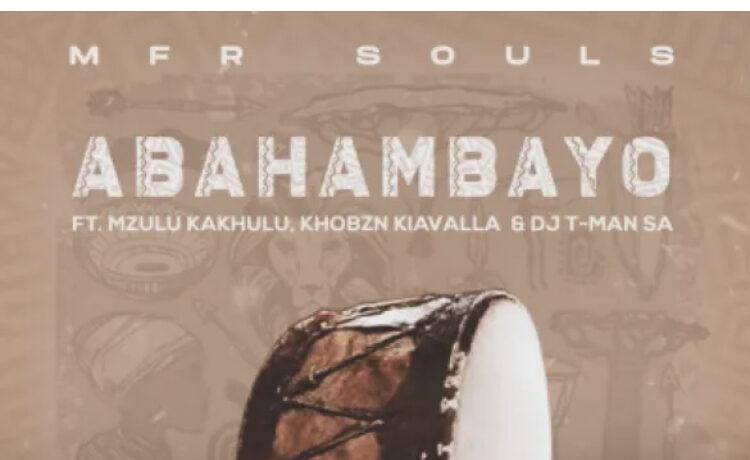 MFR Souls Abahambayo, JotNaija