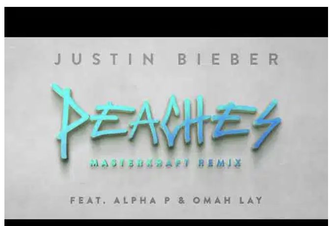 Justin Bieber Ft. Alpha P & Omah Lay – Peaches (Masterkraft Remix), JotNaija