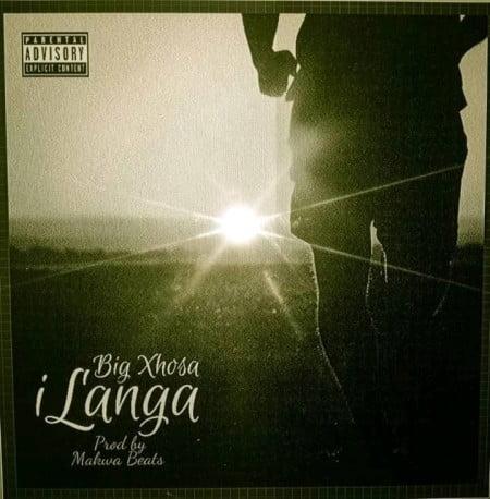 Big Xhosa iLanga MP3